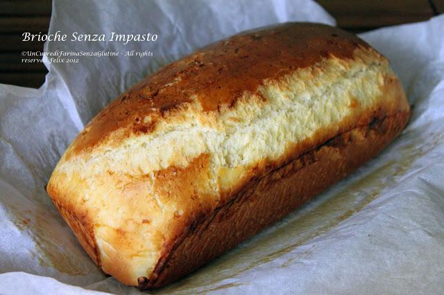 Brioche Senza Impasto - Senza Glutine